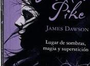 Reseña suspense: Hollow Pike, James Dawson. aproxima algo perverso...