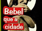 Bebel, cidade comeu, Ignácio Loyola Brandão