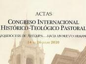 Arzobispado Arequipa: Actas Congreso Internacional histórico-teológico pastoral. Arquidiócesis Arequipa…hacia nuevo humanismo. julio 2010