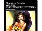 Malena nombre tango (Almudena Grandes)