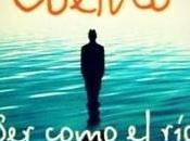 "Reseña ""Ser como fluye"" (Paulo Coelho)"