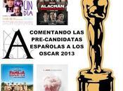 Comentando pre-candidatas españolas Premios Oscar 2013