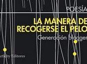 """manera recogerse pelo: Generación Blogger""""- Selección David González; Prólogo José Ángel Barrueco"""