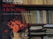 Mendel libros (Stefan Zweig)