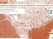 """Charla 2013 """"Producción espacio público Concepción; Bicentenario"""""""