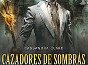 """Reseña """"Príncipe Mecánico"""" """"Cazadores sombras: Orígenes (Cassandra Clare)"""