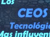 CEOS influyen mundo tecnológico