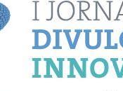 Jornadas Divulgación Innovadora (Zaragoza, España)