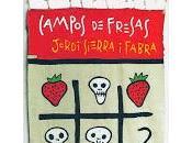 Pequeseña: Campos fresas