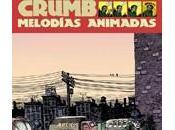 Obras Completas Crumb-13: Melodías animadas
