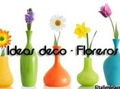 Ideas deco Floreros originales