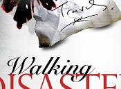 Walking Disaster *Erótica*