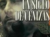 Crítica Siglo Cenizas, novelista Martín