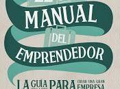 manual emprendedor guía paso para crear gran empresa