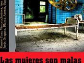 "Reseña: ""Las mujeres malas"" Ramón paso, Victoria Jiménez, Azorín, Cora Sáenz, Jesús Gragera, Blanca Azorín Sandra Pedraz Decker"