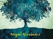 Miguel Hernández estampas...entre limón olivo