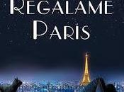"""""""Regálame París"""" Olivia Ardey, Rocío Carralón"""