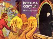 MURRAY LEINSTER Próxima Centauri (1935)