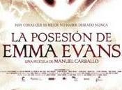 Trailer: posesión Emma Evans (Exorcismus)