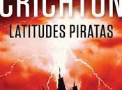 Latitudes Piratas, despedida Michael Crichton