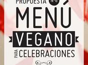 Nueva Propuesta Menú vegano para Celebraciones