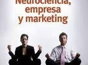 Neurociencia, empresa marketing