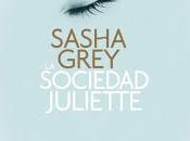 Sociedad Juliette. Sasha Grey.