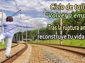 "Ciclo talleres ""Volver empezar"" Murcia. Emocoaching para separados divorciados"