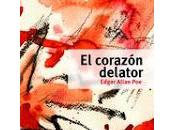 corazón delator. Edgar Allan