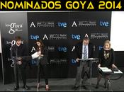 Nominaciones premios Goya 2014
