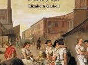 Clásicos desconocidos: Reseña Norte Sur, Elizabeth Gaskell