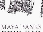 Reseña Fervor Maya Banks