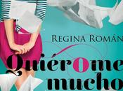 Quiérome mucho- Regina Roman