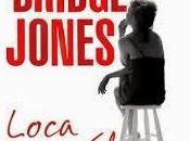Bridget Jones. Loca Helen Fielding