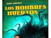 nombres muertos, Jesús Cañadas