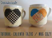 Tutorial Valentín: calienta tazas Valentine's tutorial: cozy