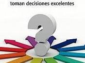 CRITERIO cómo auténticos líderes toman decisiones excelentes