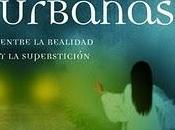 Leyendas Urbanas (Entre Realidad Superstición), Alberto Granados