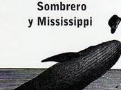 Sombrero Mississippi, Loriga