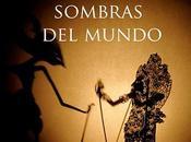 'Sombras Mundo' Noche Blanco 2010