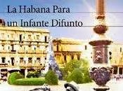 Habana para infante difunto, Guillermo Cabrera Infante