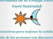 Jornadas Granja Escuela Gure Sustraiak: Iniciativas para mejorar calidad vida personas discapacidad