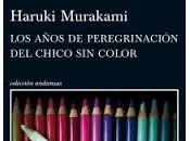 años peregrinacion chico color. Haruki Murakami