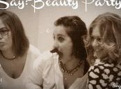 Plan chicas: Beauty Party