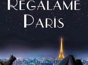 Regálame París (Olivia Ardey)