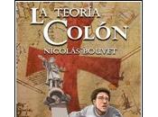 primera novela, Teoría Colón