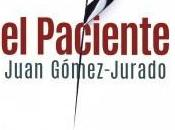 RESEÑA PACIENTE, Juan Gómez-Jurado