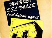 Manolo Valle Balcon Aquel