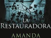 restauradora, Amanda Stevens