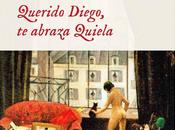 Querido Diego, abraza Quiela